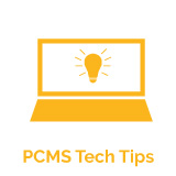PCMS Tech Tips
